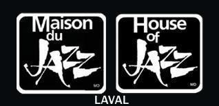 Maison du Jazz Laval (House of Jazz)